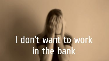 入行から3ヶ月で銀行員を辞めたいあなたへ ー元銀行員の話ー